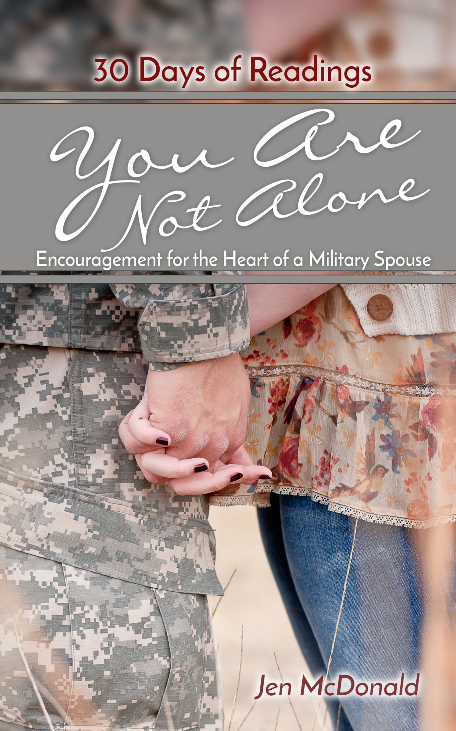 Encouragement for the Heart of the Military Spouse