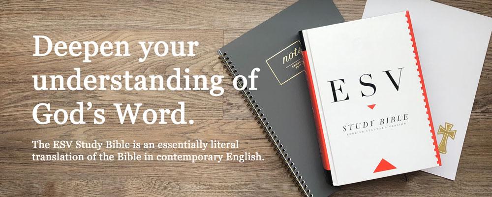 the best study Bible - ESV